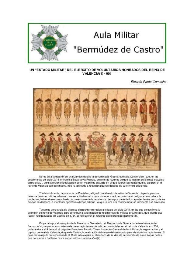 """UN """"ESTADO MILITAR"""" DEL EJERCITO DE VOLUNTARIOS HONRADOS DEL REINO DE VALENCIA(1) - 001 Ricardo Pardo Camacho  No es ésta ..."""