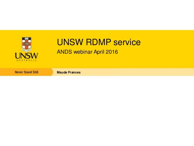 Dmp tool at unsw unsw rdmp service ands webinar april 2016 maude frances toneelgroepblik Gallery