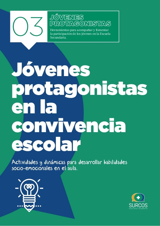 Jóvenes Protagonistas en la convivencia escolar | 1 03 Actividades y dinámicas para desarrollar habilidades socio-emociona...
