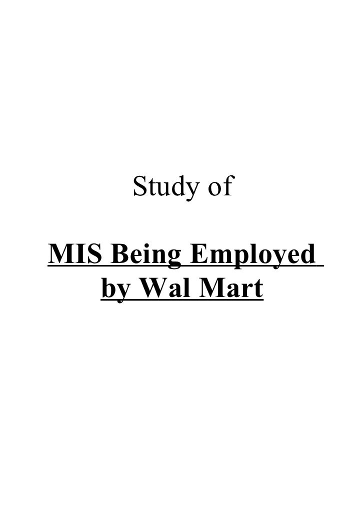 Study ofMIS Being Employed   by Wal Mart