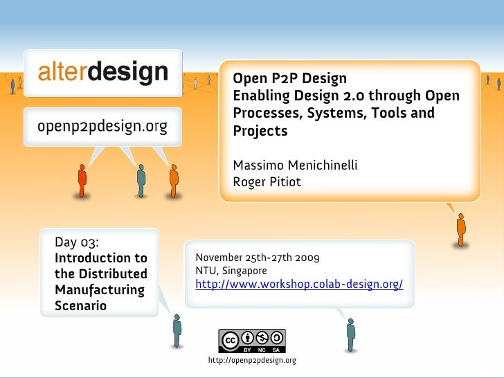 Open P2P Design                           Enabling Design 2.0 through Open                           Processes, Systems, T...