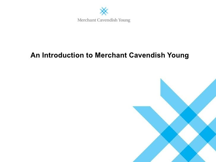 An Introduction to Merchant Cavendish Young