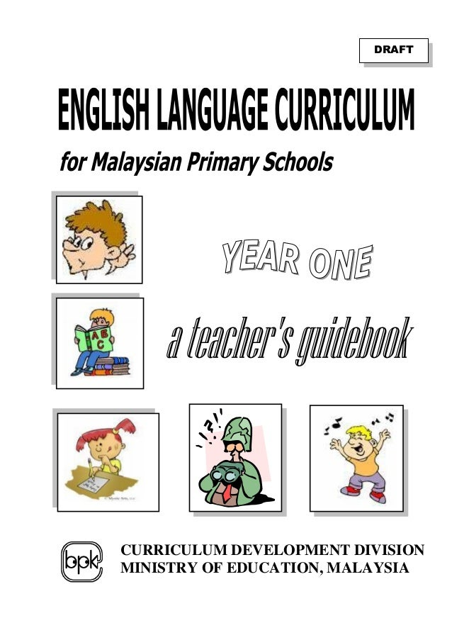 CURRICULUM DEVELOPMENT DIVISION MINISTRY OF EDUCATION, MALAYSIA DRAFT