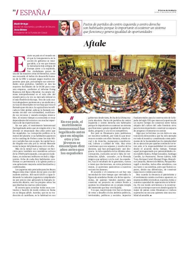 El Correo de Andalucía Lunes, 4 de enero de 2016 22 / ESPAÑA / Iñaki Ortega Doctor en Economía y profesor de Deusto Josu G...