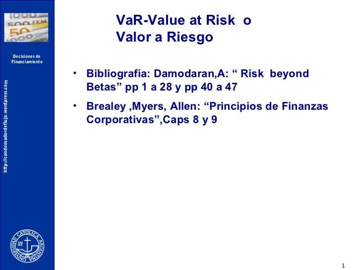 VaR-Value at Risk o                                                                   Valor a Riesgo                      ...