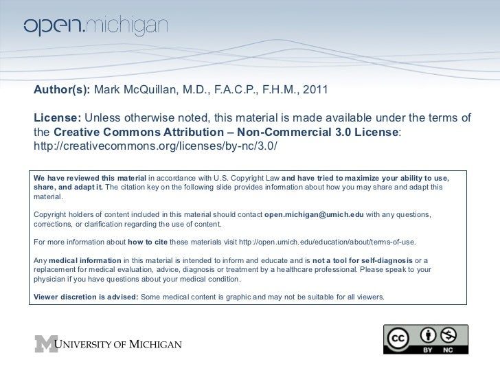 Author(s): Mark McQuillan, M.D., F.A.C.P., F.H.M., 2011License: Unless otherwise noted, this material is made available un...