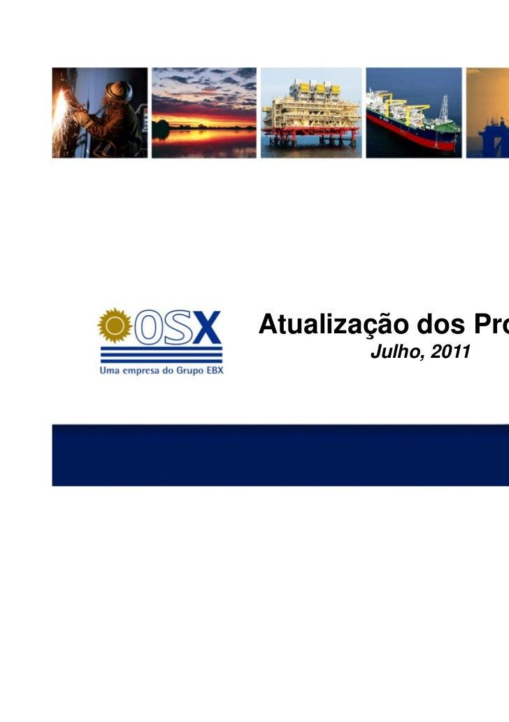 Atualização dos Projetos        Julho, 2011