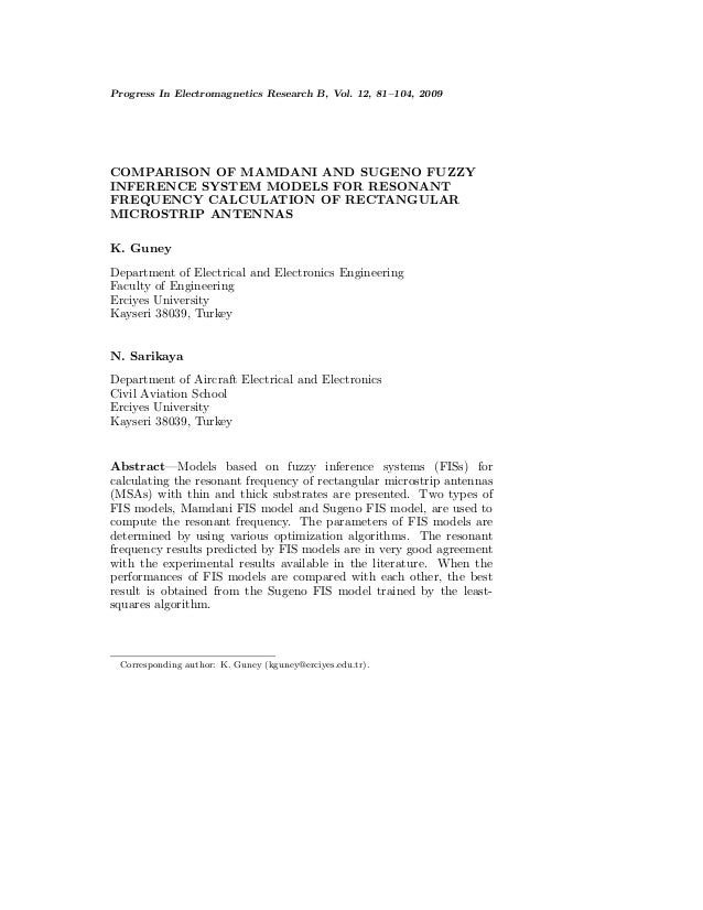 Progress In Electromagnetics Research B, Vol. 12, 81–104, 2009COMPARISON OF MAMDANI AND SUGENO FUZZYINFERENCE SYSTEM MODEL...