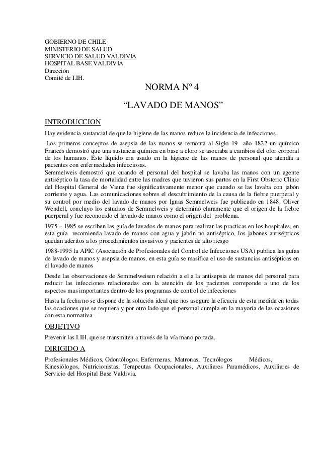 GOBIERNO DE CHILE MINISTERIO DE SALUD SERVICIO DE SALUD VALDIVIA HOSPITAL BASE VALDIVIA Dirección Comité de I.IH. NORMA Nº...