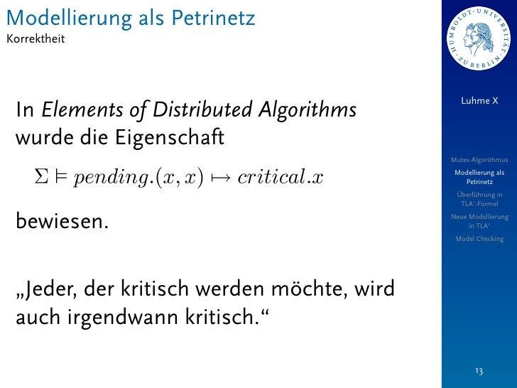 Modellierung als PetrinetzKorrektheit                                               Luhme X In Elements of Distributed Alg...