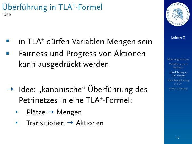 Überführung in TLA+-FormelIdee                                                     Luhme X                  + §         i...