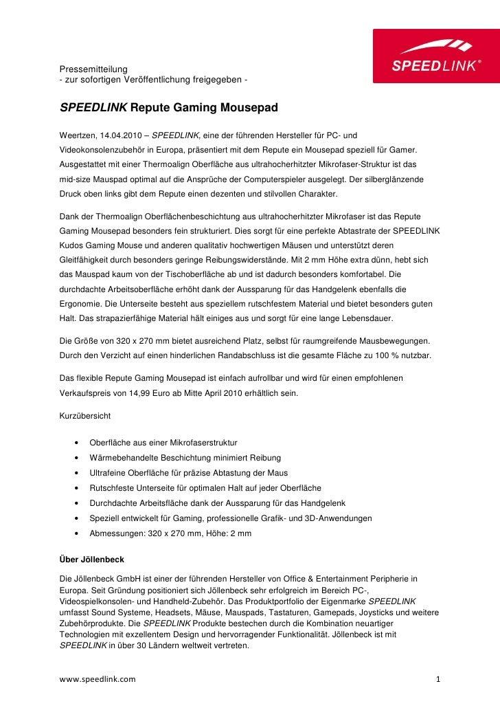 Pressemitteilung- zur sofortigen Veröffentlichung freigegeben -SPEEDLINK Repute Gaming MousepadWeertzen, 14.04.2010 – SPEE...