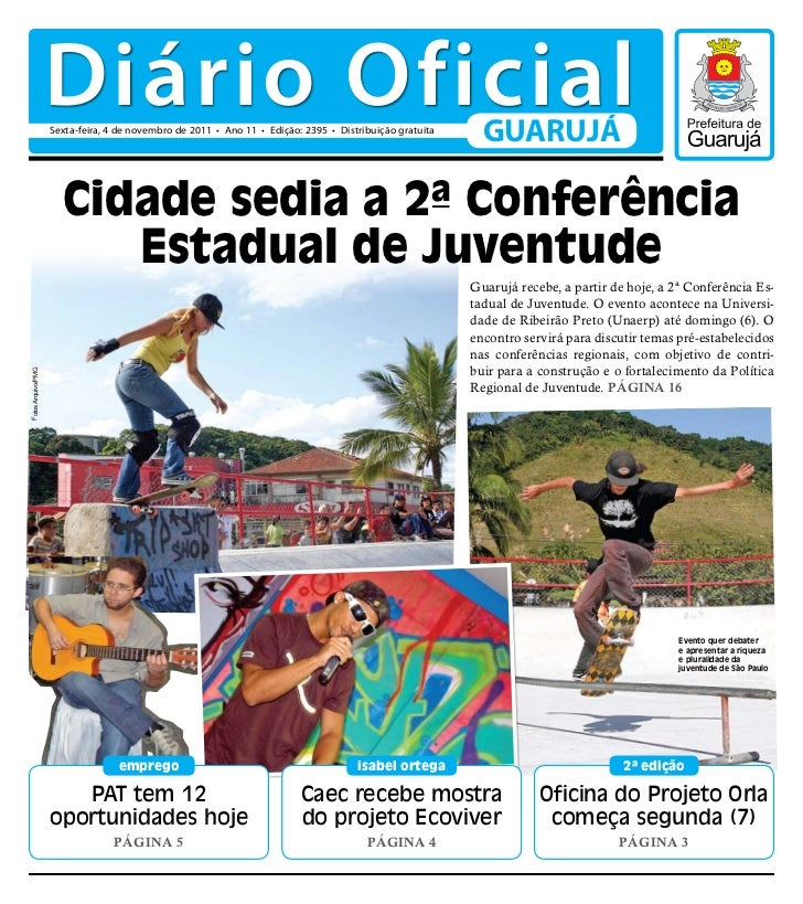 Diário Oficial                    Sexta-feira, 4 de novembro de 2011 • Ano 11 • Edição: 2395 • Distribuição gratuita      ...