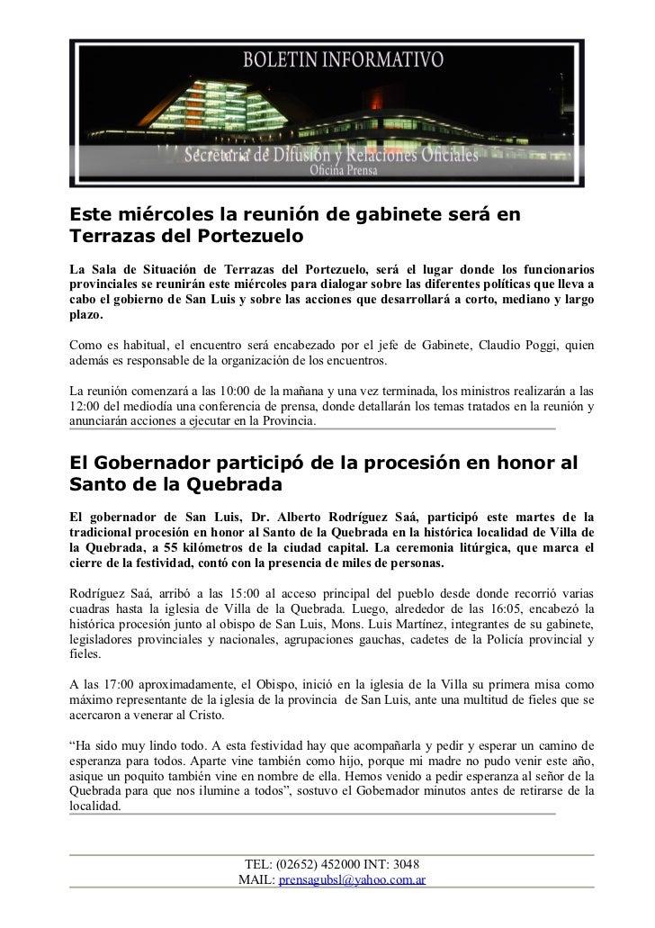 Este miércoles la reunión de gabinete será enTerrazas del PortezueloLa Sala de Situación de Terrazas del Portezuelo, será ...