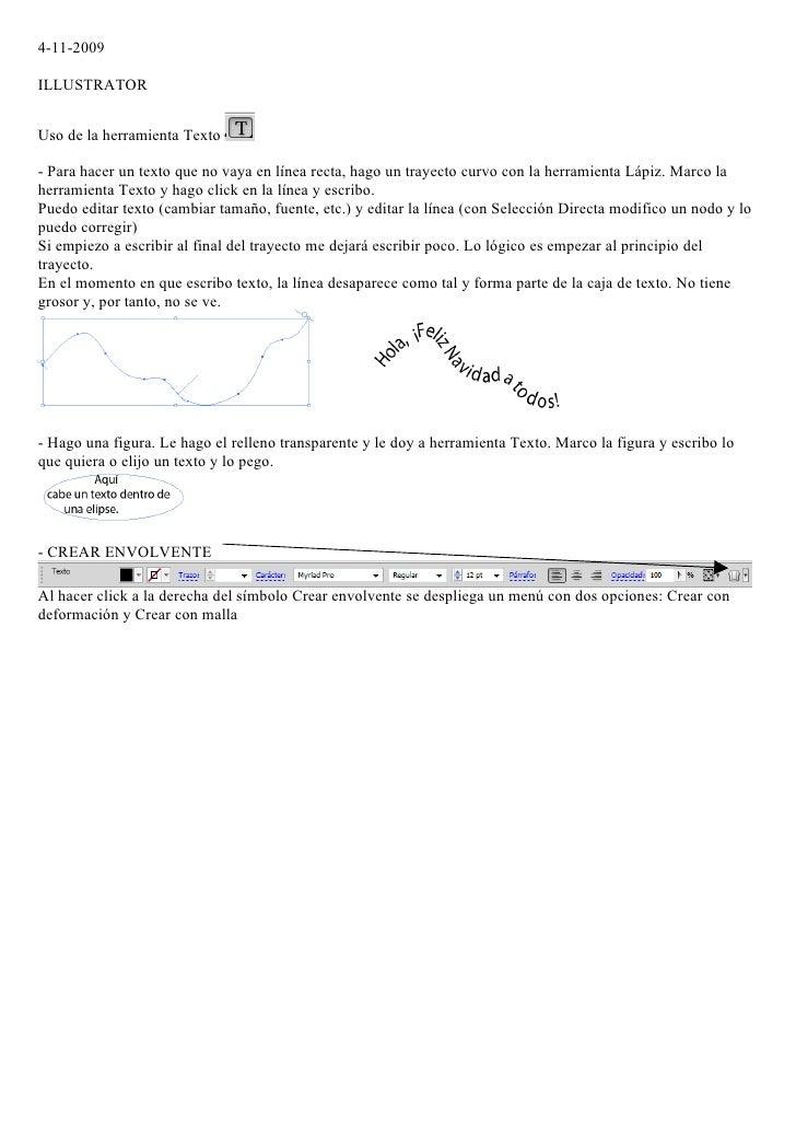 4-11-2009  ILLUSTRATOR   Uso de la herramienta Texto  - Para hacer un texto que no vaya en línea recta, hago un trayecto c...