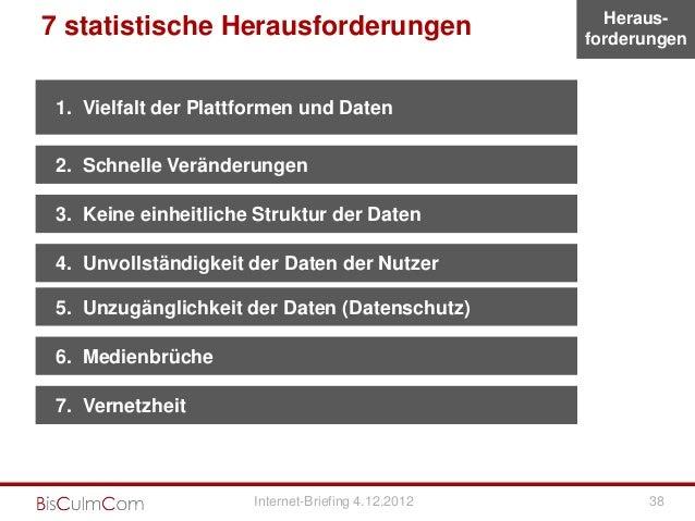 Heraus-7 statistische Herausforderungen                    forderungen 1. Vielfalt der Plattformen und Daten 2. Schnelle V...