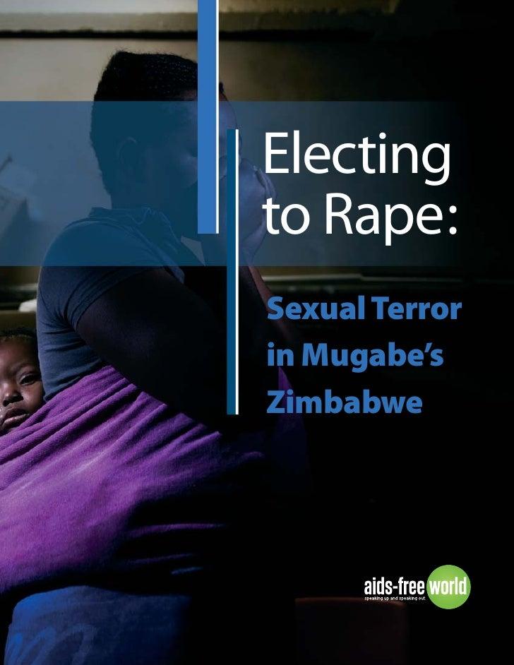 Electingto Rape:Sexual Terrorin Mugabe'sZimbabwe