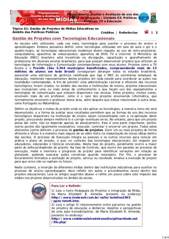Planejamento, Gestão e Avaliação do uso das                                      mídias na Educação - Unidade 03: Política...