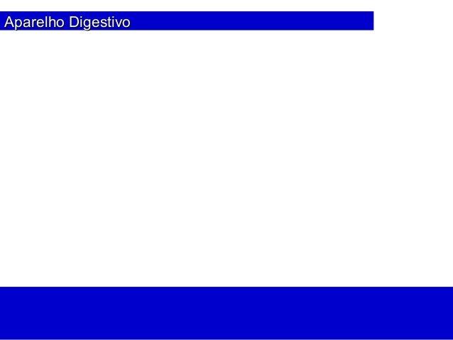 Aparelho DigestivoAparelho Digestivo