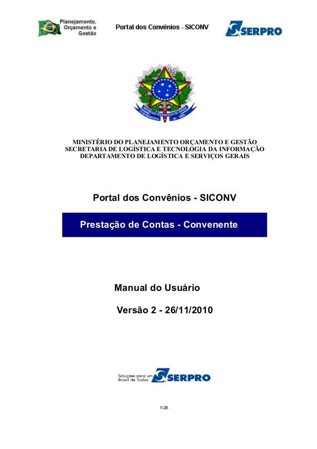 MINISTÉRIO DO PLANEJAMENTO ORÇAMENTO E GESTÃO SECRETARIA DE LOGÍSTICA E TECNOLOGIA DA INFORMAÇÃO DEPARTAMENTO DE LOGÍSTICA...