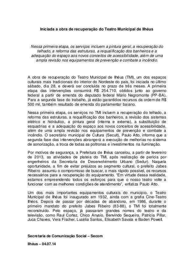 Iniciada a obra de recuperação do Teatro Municipal de Ilhéus Nessa primeira etapa, os serviços incluem a pintura geral, a ...