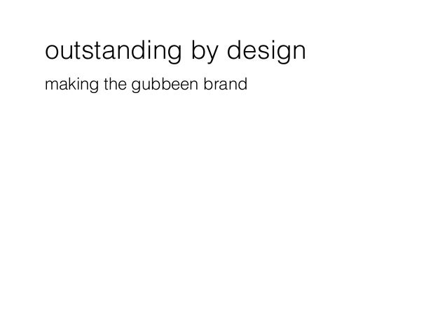 outstanding by design making the gubbeen brand
