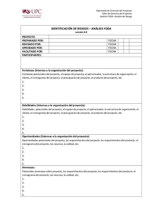 Diplomado de Dirección de Proyectos Taller de Gerencia de Proyectos Análisis FODA- Gestión del Riesgo IDENTIFICACIÓN DE RI...