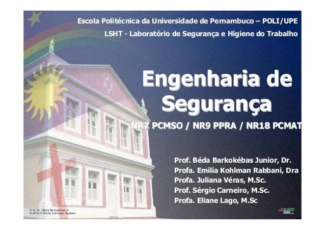 Prof. Dr. Béda Barkokébas Jr Profª Drª Emilia Kohlman Rabbani Escola Politécnica da Universidade de Pernambuco – POLI/UPE ...