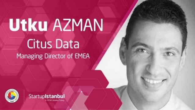 "Things you need to ""unlearn"" as an entrepreneur Utku Azman utku@citusdata.com"