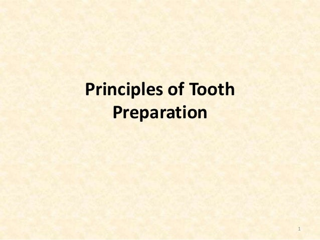 Principles of Tooth Preparation 1