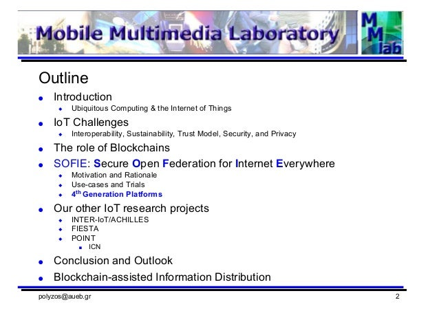 Horizon 2020 IoT Project Sofie Secure Open Federation of Internet Everywhere and relevant research - AUEB Slide 2