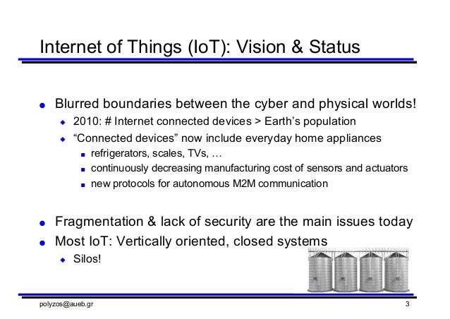 Horizon 2020 IoT Project Sofie Secure Open Federation of Internet Everywhere and relevant research - AUEB Slide 3