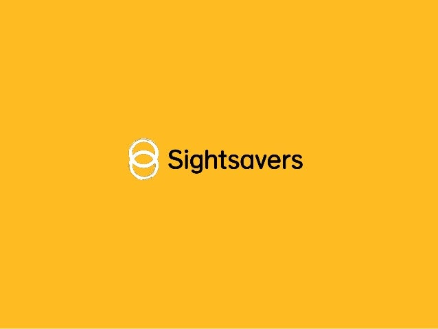 What does Sightsavers do? Sightsavers works in three key areas. Fighting disease Disability rightsEye health
