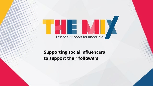 Supporting social influencers to support their followers