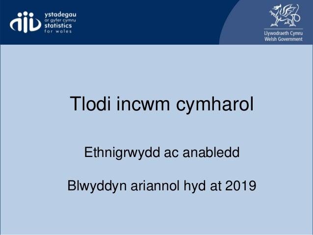 Relative income poverty ethnicity and disability Tlodi incwm cymharol Ethnigrwydd ac anabledd Blwyddyn ariannol hyd at 2019