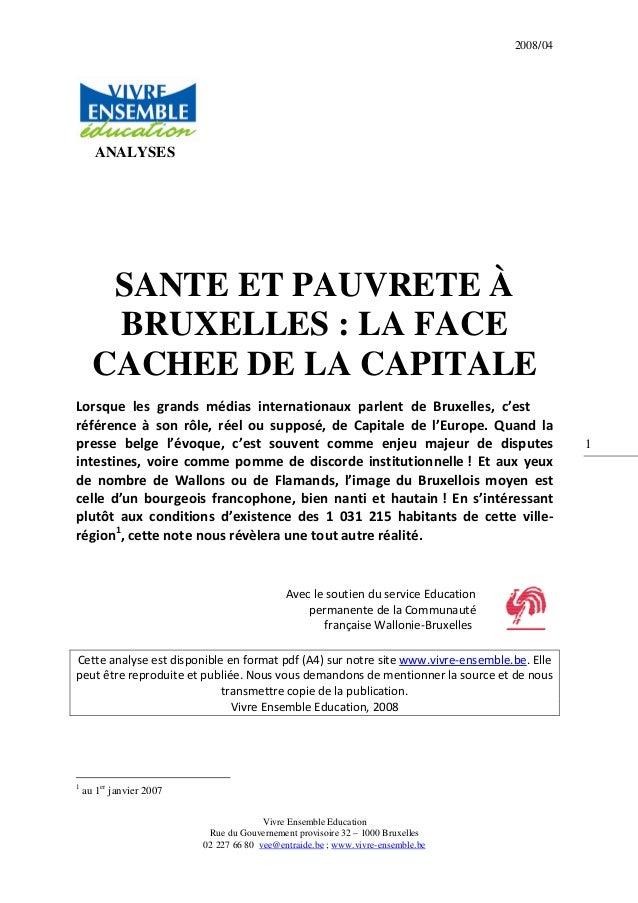 2008/04 Vivre Ensemble Education Rue du Gouvernement provisoire 32 – 1000 Bruxelles 02 227 66 80 vee@entraide.be ; www.viv...