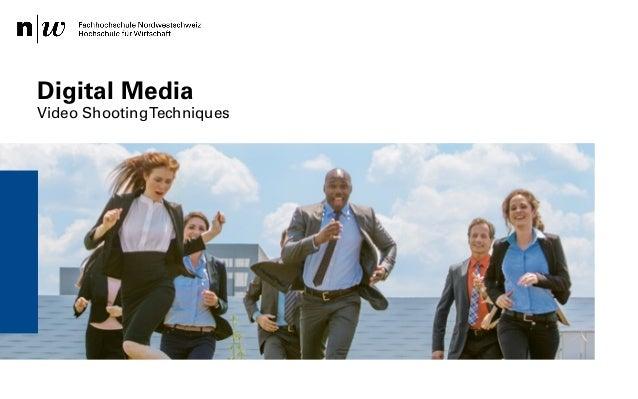 Institut für Wirtschaftsinformatk / Institut Visuelle Kommunikation – Safak Korkut 18.03.2014 Digital Media Video Shooting...