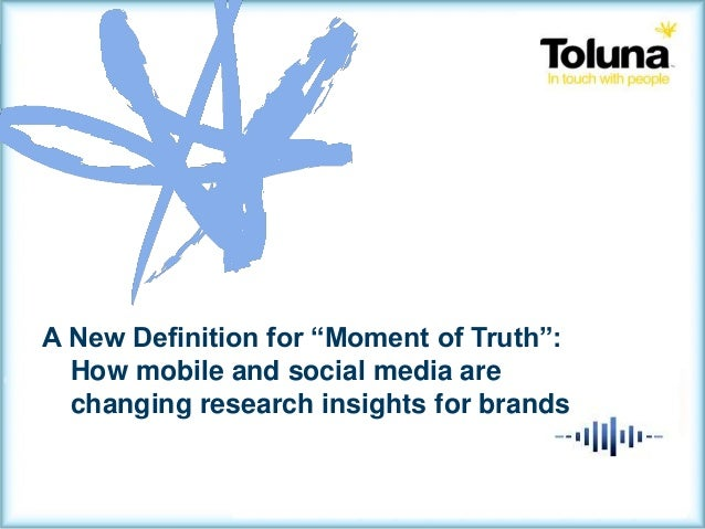 "Millennials SegmentationA New Definition for ""Moment of Truth"":How mobile and social media arechanging research insights f..."