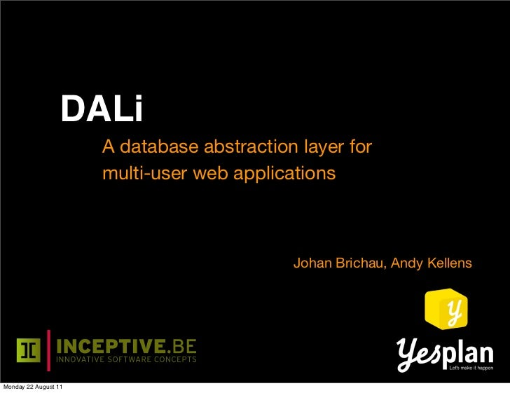 DALi                      A database abstraction layer for                      multi-user web applications               ...