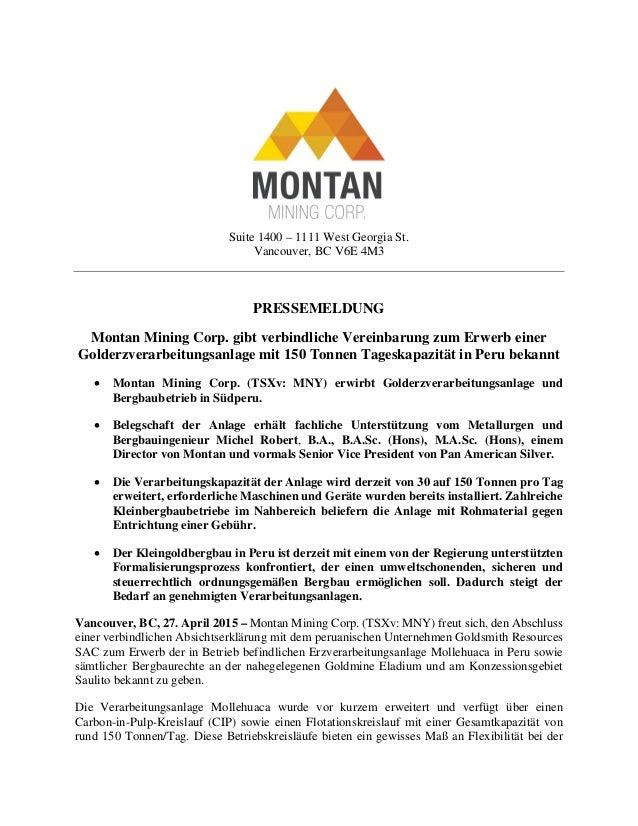 Suite 1400 – 1111 West Georgia St. Vancouver, BC V6E 4M3 PRESSEMELDUNG Montan Mining Corp. gibt verbindliche Vereinbarung ...