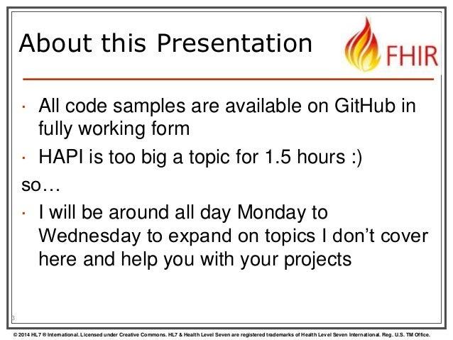 FHIR API for Java programmers by James Agnew Slide 3