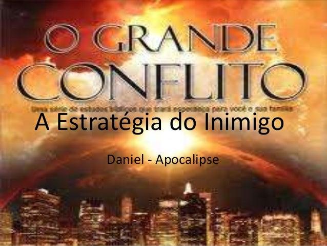 A Estratégia do Inimigo Daniel - Apocalipse