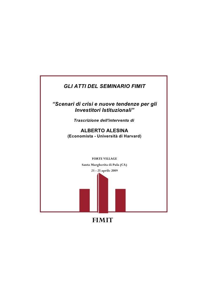 """GLI ATTI DEL SEMINARIO FIMIT   """"Scenari di crisi e nuove tendenze per gli         Investitori Istituzionali""""          Tras..."""