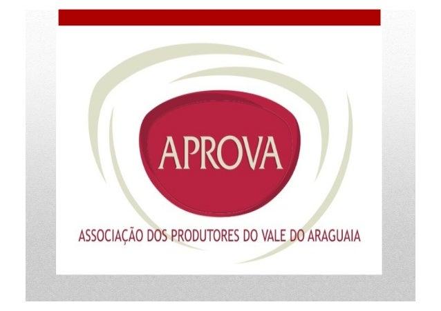 •Antônio Celso Barbosa Lopes •Presidente da APROVA •Engenheiro Civil, Agricultor e Pecuarista