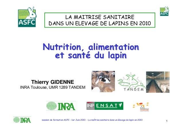 LA MAITRISE SANITAIRE                DANS UN ELEVAGE DE LAPINS EN 2010          Nutrition, alimentation            et sant...