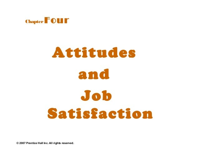 Chapter         Four                        Attitudes                           and                            Job        ...