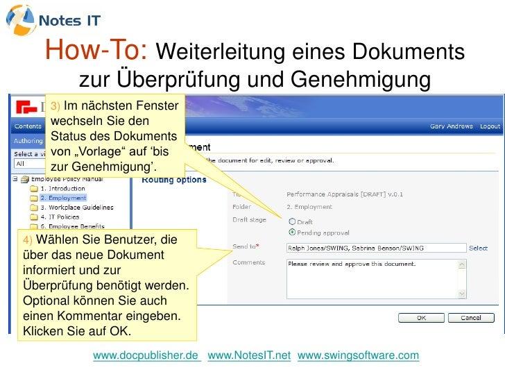 How-To: Weiterleitung eines Dokuments          zur Überprüfung und Genehmigung     3) Im nächsten Fenster     wechseln Sie...