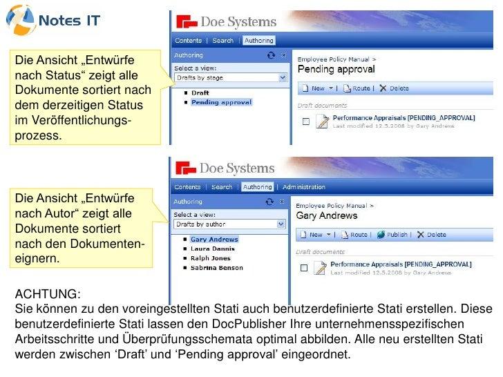 """Die Ansicht """"Entwürfe nach Status"""" zeigt alle Dokumente sortiert nach dem derzeitigen Status im Veröffentlichungs- prozess..."""