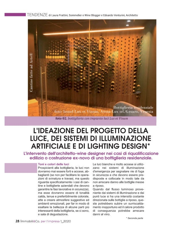 Bottiglierie residenziali: l'ideazione del progetto della luce, dei sistemi di illuminazione artificiale e di lighting des...