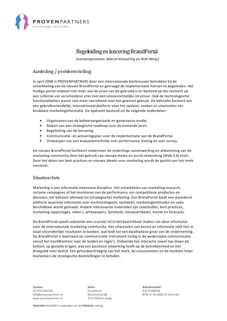Begeleiding en lancering BrandPortal                               (contactpersonen: Marcel Kesselring en Rink Weijs)   Aa...